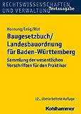 Baugesetzbuch/Landesbauordnung für Baden-Württemberg: Sammlung der wesentlichen Vorschriften für den Praktiker