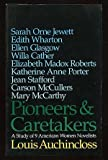 Pioneers and Caretakers, Louis Auchincloss, 0839828829