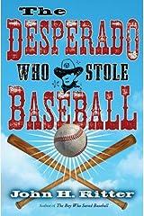 Desperado Who Stole Baseball Kindle Edition