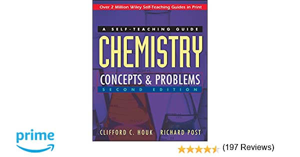 Chemistry: Concepts and Problems: A Self-Teaching Guide: Clifford ...