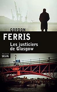 Les justiciers de Glasgow, Ferris, Gordon