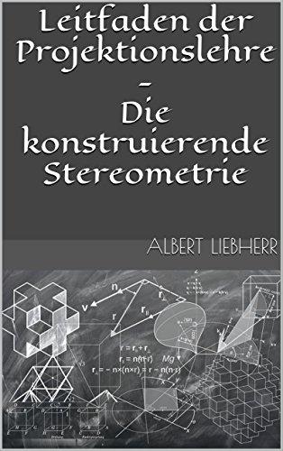 leitfaden-der-projektionslehre-die-konstruierende-stereometrie-german-edition