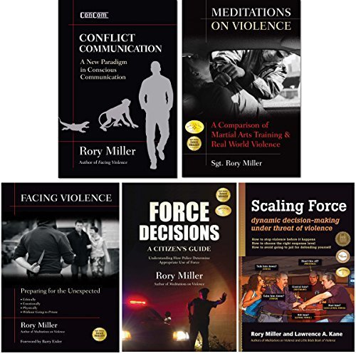 Bundle: Rory Miller Collection (YMAA books) Conflict Communication, Violence/Force