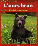 """Afficher """"L'Ours brun, géant des montagnes"""""""