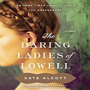 The Daring Ladies of Lowell Audiobook