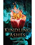 Book cover image for Kindling Ashes: Firesouls Book I
