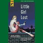 Little Girl Lost: A John Blake Mystery   Richard Aleas