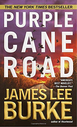 Purple Cane Road (Dave Robicheaux)