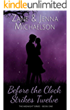 Before the Clock Strikes Twelve - A Short Story: The Midnight Series - Book One
