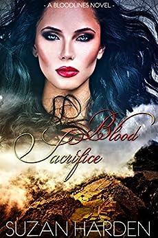 Blood Sacrifice (Bloodlines Book 5) by [Harden, Suzan]