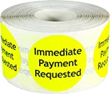 Fluorescent Yellow with Black Immediate Payment Requested Stickers, 1.5 Inches Round, 500 Labels on a Roll