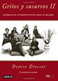 Gritos y Susurros II, Denise Dresser and Tanya Moss, 6071101735