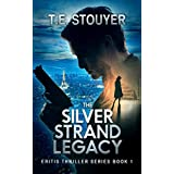 The Silver Strand Legacy: An Action Thriller Novel (Eritis Book 1)