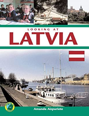 Looking at Latvia
