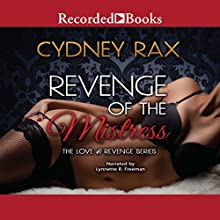 Revenge of the Mistress Audiobook by Cydney Rax Narrated by Lynnette Freeman