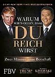 Warum wir wollen, dass du reich wirst: Zwei Männer - eine Botschaft