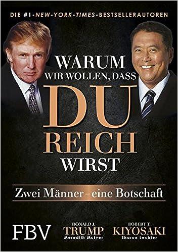 Donald Trump + Robert Kiyosaki