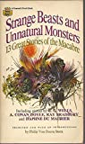 img - for Strange Beasts and Unnatural Monsters book / textbook / text book