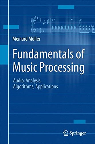 Fundamentals of Music Processing: Audio, Analysis, Algorithms, Applications by Springer