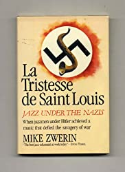 La Tristesse de Saint Louis: Jazz Under the Nazis