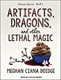 Artifacts, Dragons, and Other Lethal Magic (Dowser)