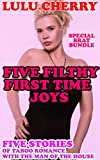Five Filthy First Time Joys: Taboo Romance with the Man of the House
