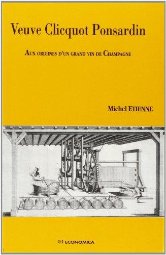 veuve-clicquot-ponsardin-aux-origines-dun-grand-vin-de-champagne-french-edition