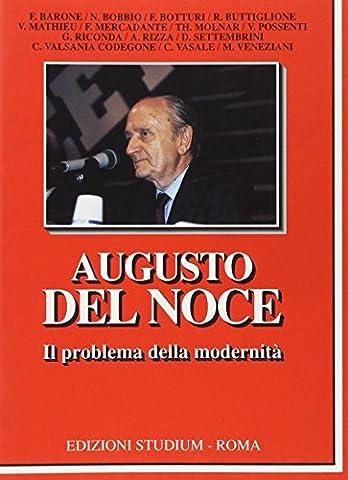 Augusto Del Noce: Il problema della modernità (La cultura) (Italian Edition) (Augusto Del Noce)