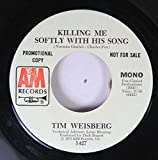 Tim Weisberg 45 RPM Killing Me Softly With His Song / Killing Me Softly With His Song