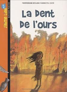 """Afficher """"La dent de l'ours"""""""