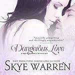 Dangerous Love: A Mafia Romance Boxed Set | Skye Warren