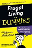 Frugal Living For Dummies (For Dummies (Business & Personal Finance)) Frugal Living For Dummies