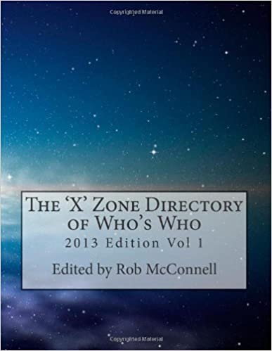 The 'X' Zone Directory of Who's Who: Vol 1 by Mr Rob McConnell (2013-06-18)
