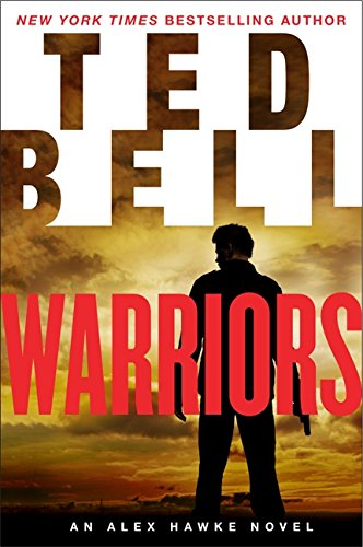 Warriors: An Alex Hawke Novel (Alex Hawke Novels)
