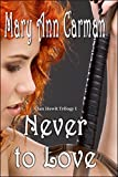 Never to Love (Clan Hewit Trilogy Book 1)