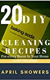 20 DIY BAKING SODA Cleaning Recipes for Every Room in Your Home : Cost Pennies to Make