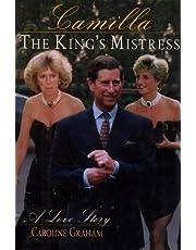 Camilla: The King's Mistress : A Love Story