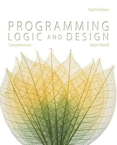 Programming Logic and Design, Comprehensive (MindTap Course List) by imusti