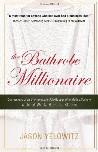 Bathrobe Millionaire Confessions Unemployable Job Hopper product image