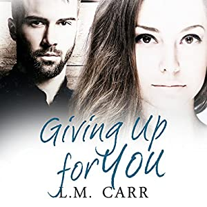 Giving up for You Audiobook