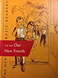 img - for The New Our New Friends: the 1956 Edition book / textbook / text book