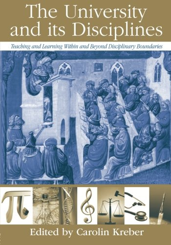 The University and its Disciplines: Teaching and Learning...