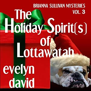 The Holiday Spirit(s) of Lottawatah Audiobook