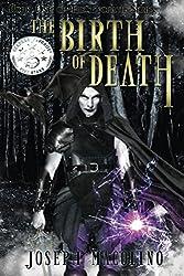 The Birth of Death (Evorath Book 1)