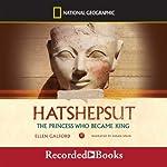 Hatshepsut: The Princess Who Became King | Ellen Galford