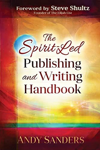 - The Spirit-Led Publishing and Writing Handbook
