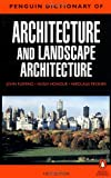The Penguin Dictionary of Architecture and Landscape Architecture, Nikolaus Pevsner and John Fleming, 014051323X