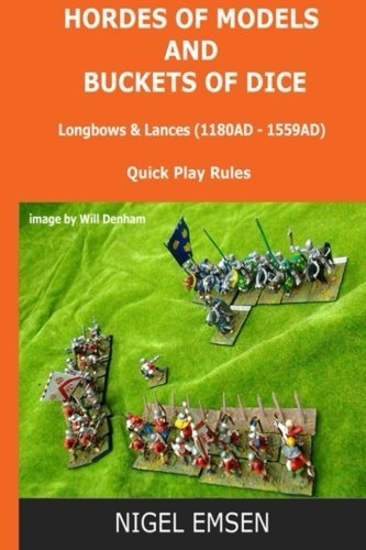 Hordes of Models and Buckets of Dice: Longbows and Lances by Mr Nigel Emsen (2015-04-21) - Longbow Vision