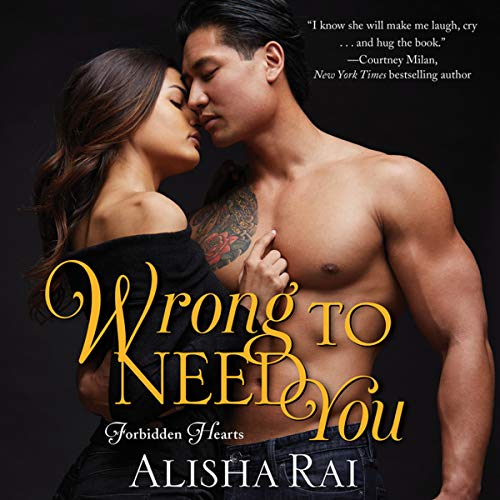 Wrong to Need You: The Forbidden Hearts Series, book 2 by HarperCollins B and Blackstone Audio