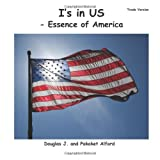 I's in Us - Essence of America Trade Version, Douglas Alford and Pakaket Alford, 1495411680